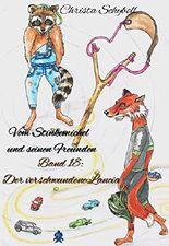 Vom Stinkemichel und seinen Freunden: Band 18: Der verschwundene Lancia