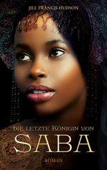 Die letzte Königin von Saba: Roman. (German Edition)
