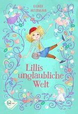 Lillis unglaubliche Welt
