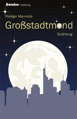 Großstadtmond