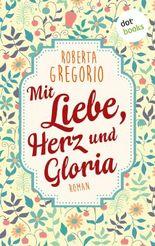 Mit Liebe, Herz und Gloria