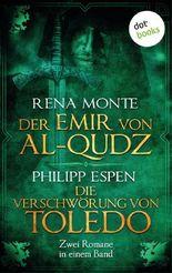Der Emir von Al-Qudz & Die Verschwörung von Toledo