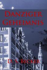 Danziger Geheimnis: 1920er-Jahre-Krimi