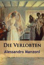 Die Verlobten - historischer Roman