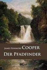 Der Pfadfinder: historischer Roman