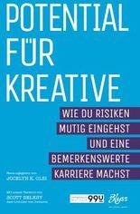 Potential für Kreative: Wie du Risiken mutig eingehst und bemerkenswerte Karriere machst (99U)