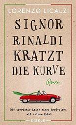 Signor Rinaldi kratzt die Kurve: Roman