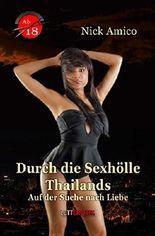 Durch die Sexhölle Thailands: Auf der Suche nach Liebe