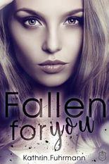Fallen for you