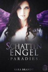 Schattenengel: Buch 3 - Paradies