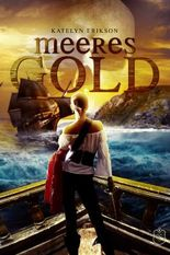 Meeresgold:  Versprechen der See