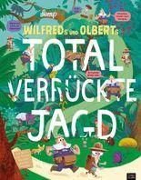 Wilfreds und Olberts total verrückte Jagd