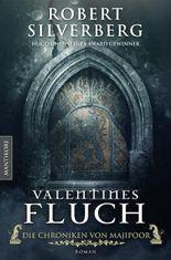 Valentines Fluch - Die Chroniken von Majipoor: Ein Klassiker des Hugo und Nebula Award Preisträger Robert Silverberg