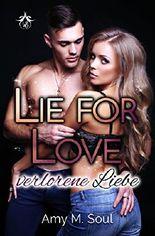 Lie for Love: Verlorene Liebe