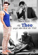 Mit Theo gegen den Rest der Welt