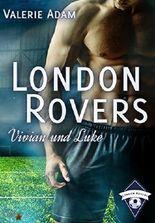 London Rovers: Vivian und Luke