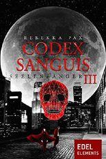 Codex Sanguis - Staffel 3: Seelenfänger 3