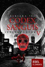 Codex Sanguis - Staffel 3: Seelenfänger 5