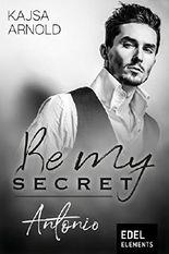 Be my Secret – Antonio