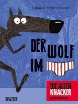 Der Wolf im Slip. Band 1