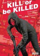 Kill or be Killed. Band 2