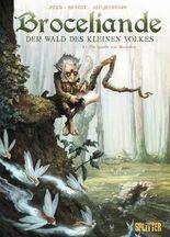 Broceliande – Der Wald des kleinen Volkes. Band 1