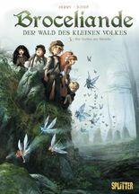 Broceliande – Der Wald des kleinen Volkes. Band 3