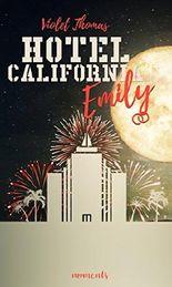 Emily: Liebesroman (Hotel California 2)