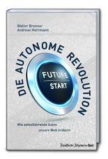 Die autonome Revolution: Wie selbstfahrende Autos unsere Welt erobern