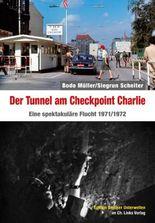 Der Tunnel am Checkpoint Charlie