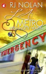 L.A. Metro – Verwundete Herzen
