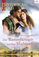 Der Bastardkrieger aus den Highlands