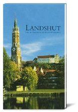 Landshut - die altbayerische Residenzstadt an der Isar