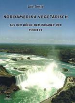 Nordamerika vegetarisch