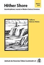 Hither Shore / Tolkiens kleinere Werke. Jahrbuch 2007 der Deutschen Tolkien Gesellschaft e.V.