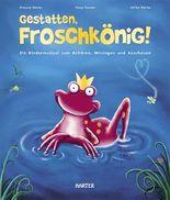 Gestatten, Froschkönig!