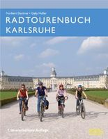 Radtourenbuch Karlsruhe