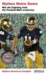 Edition American Football 5: Mythos Notre Dame