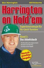 Harrington on Hold'em / Harrington on Hold'em Band 3: Das Arbeitsbuch - Poker