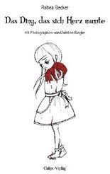 Das Ding, das sich Herz nannte
