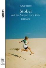 Stobel und die Antwort vom Wind