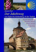 Der Jakobsweg von Erfurt bis Rothenburg ob der Tauber