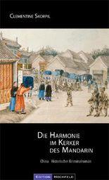 Die Harmonie im Kerker des Mandarin