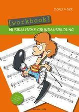 Workbook Musikalische Grundausbildung