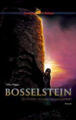Bosselstein - Ein Flüstern aus der Vergangenheit