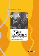 Kino Okkult. Eine geheime Weltgeschichte im Zeitalter des Films 2