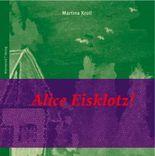 Alice Eisklotz!
