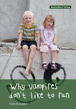 Why vampires don't like to run