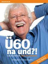 Ü60 - na und ?!