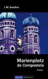 Marienplatz de Compostella